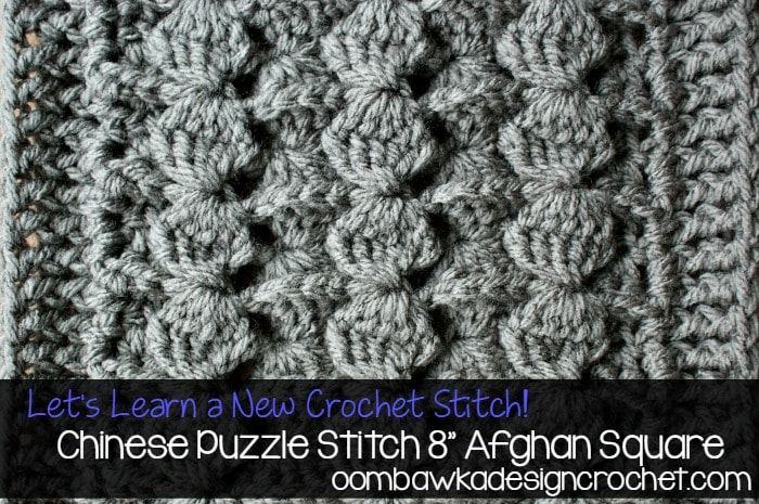 Learn how crochet the Chinese Puzzle Stitch pattern with this photo tutorial.