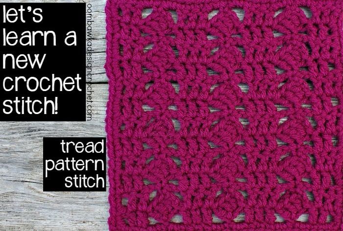 Learn how crochet the treadstitch pattern with this photo tutorial. Instructions are provided to crochet an 8