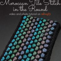 Moroccan Tile Stitch in the Round Tutorial
