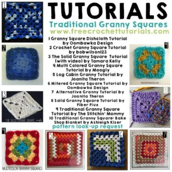 10 Tutorials for Traditional Granny Squares Learn how to crochet with Granny Squares.