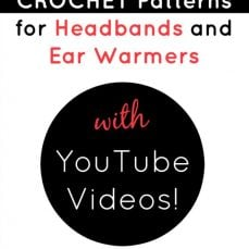 Video Crochet Patterns for Ear Warmers and Headbands