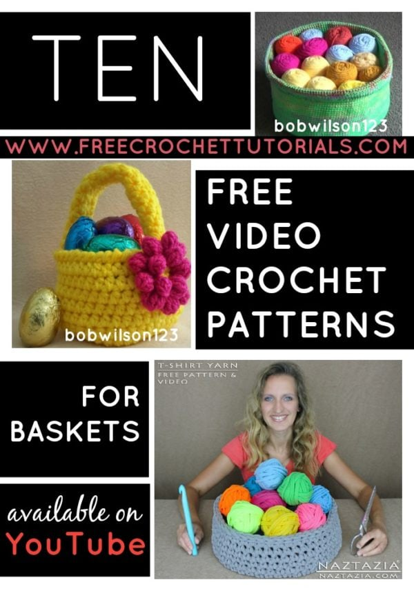 Ten Free Video Crochet Patterns for Baskets Available on YouTube