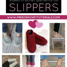 10 FREE YouTube Video Crochet Patterns for Slippers