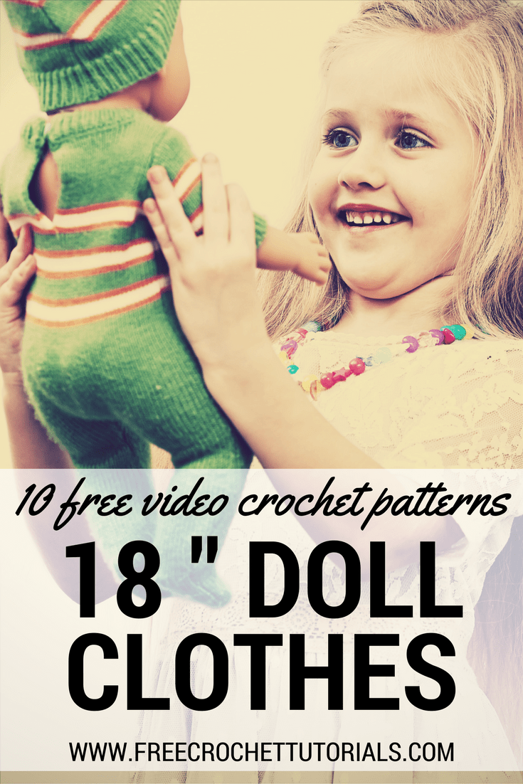 10 FREE Video Crochet Patterns for 18 Inch Doll Clothes • Free ...