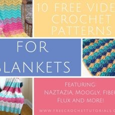 10 FREE Video Crochet Patterns for Blankets
