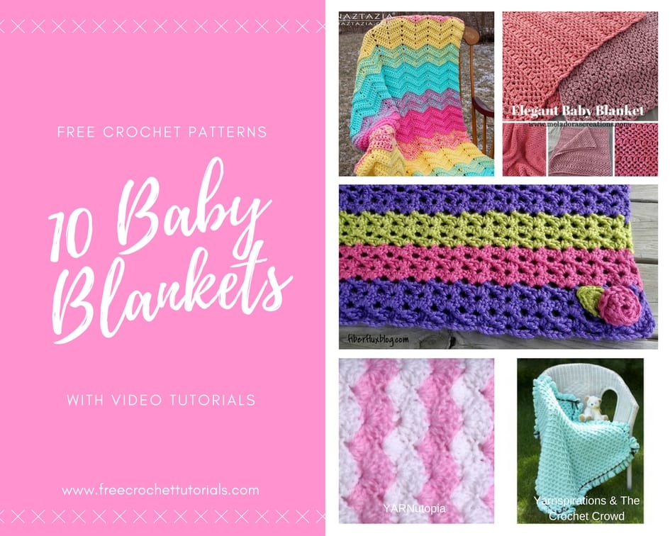 10 Baby Blankets with Video - Free Pattern Collection