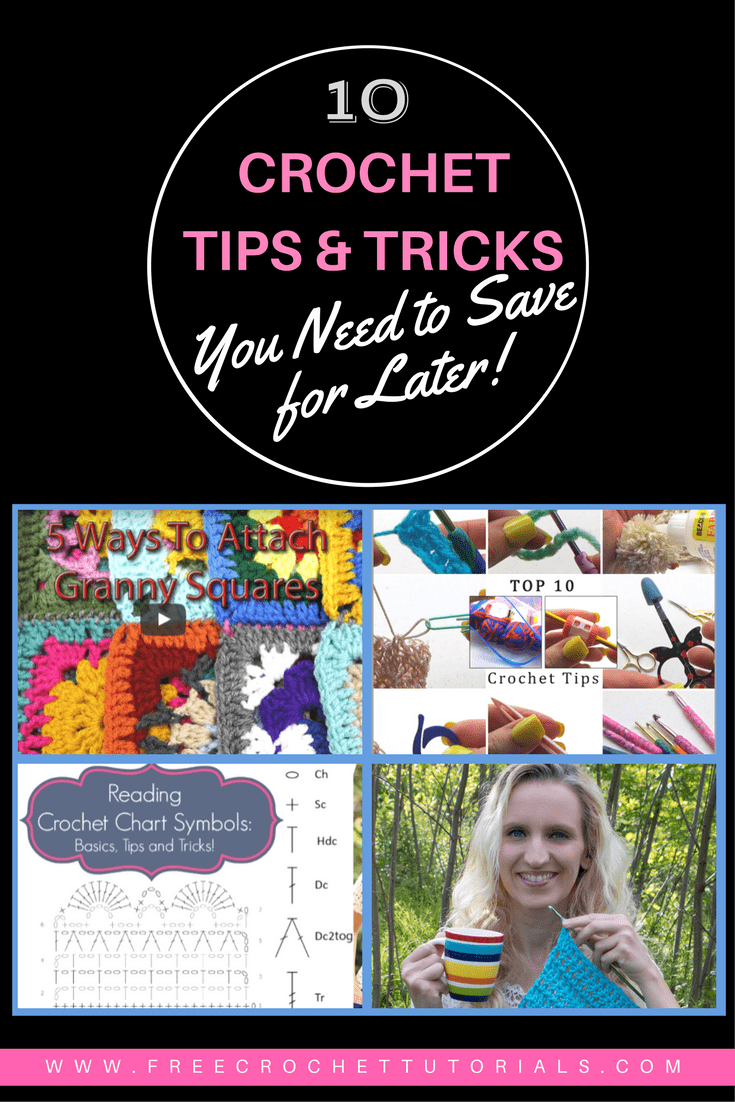 10 Crochet Tips & Tricks You Need to Save for Later! (1)