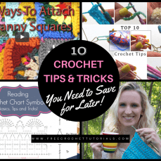 10 Crochet Tips And Tricks You Need to Save…