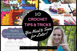 10 Crochet Tips & Tricks You Need to Save for Later!