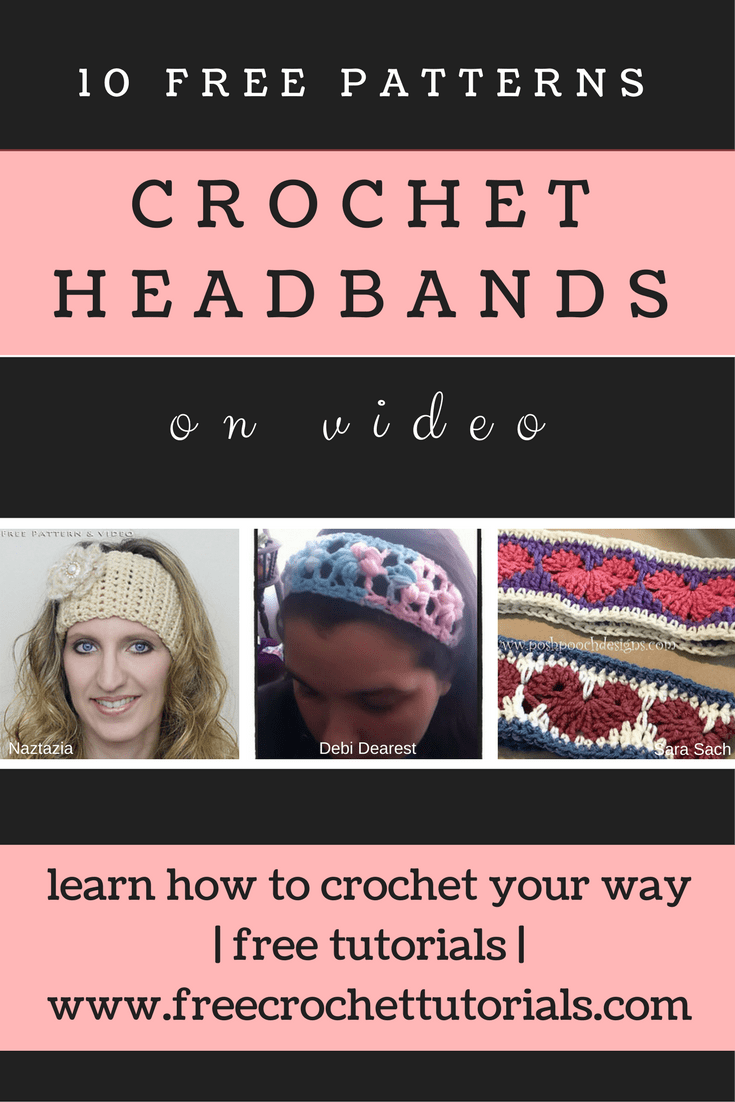 10 FREE CROCHET HEADBAND PATTERNS AVAILABLE ON VIDEO