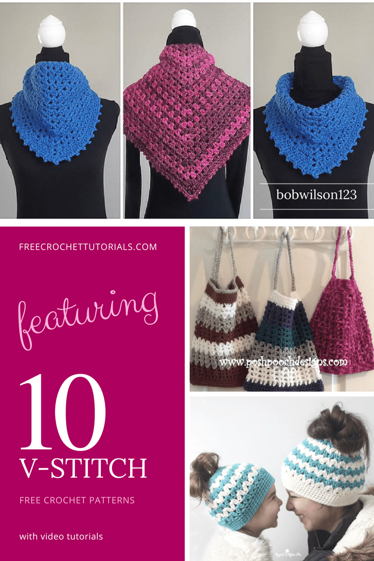 10 Free Projects Featuring the V-Stitch Pattern Video Crochet Patterns