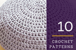10 Crochet Patterns for Floor Poufs