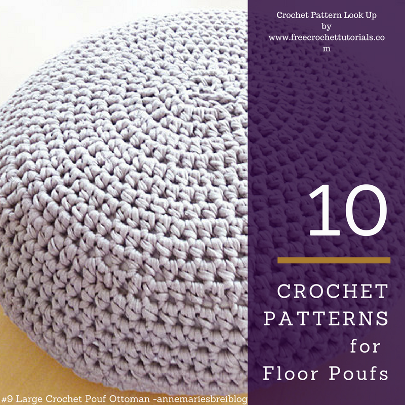 10 Crochet Patterns For T Shirt Yarn Floor Poufs Free Crochet