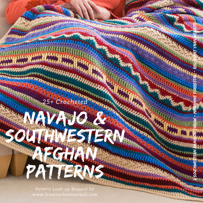 Southwestern Style Crochet Blanket Patterns Navajo Afghan Patterns