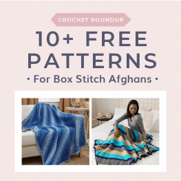 10 Free Patterns for Box Stitch Afghans FB