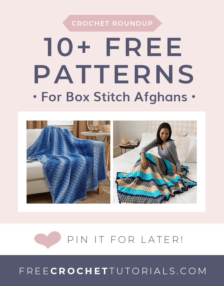 10 Free Patterns for Box Stitch Afghans PIN