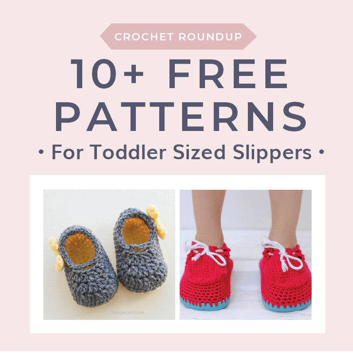 ab529a762101c 10+ Free Patterns for Toddler Sized Slippers • Free Crochet Tutorials