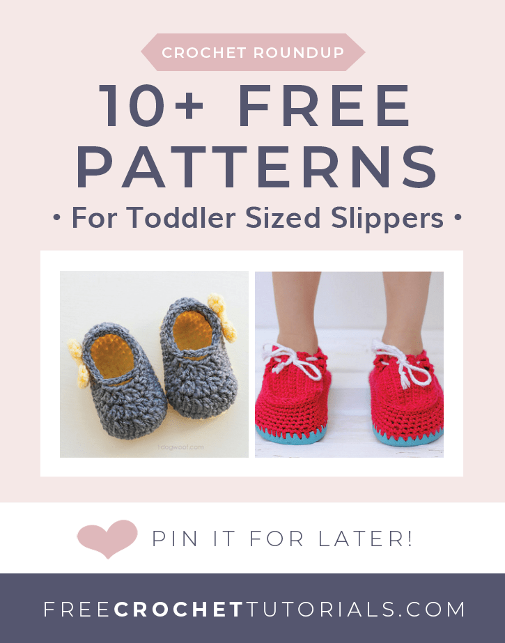 10 Free Patterns for Toddler Sized Slippers. Free Crochet Tutorials pin