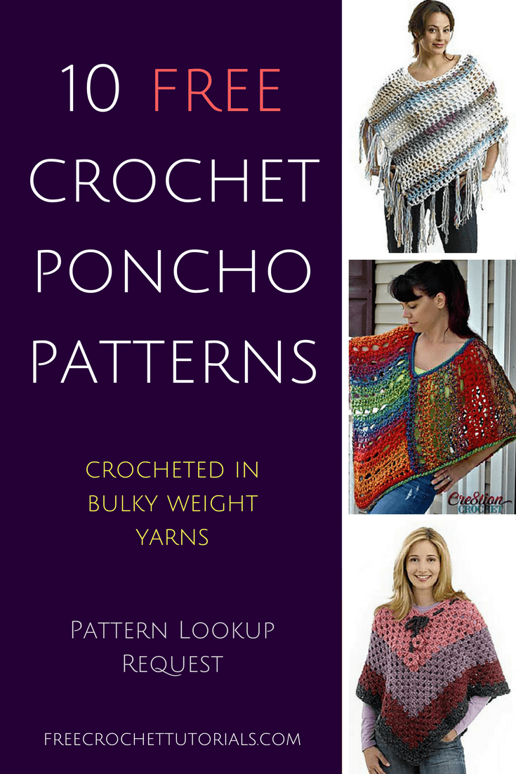 Free Crochet Patterns Using Bulky Weight Yarn : 10 Free Crochet Poncho Patterns Using Bulky Weight Yarn ...