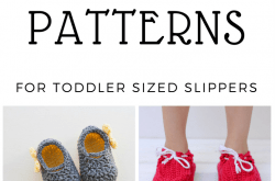 10 Plus Free Patterns for Toddler Sized Slippers