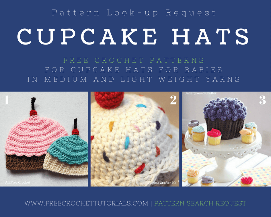 Cupcake Hat Patterns Pattern Lookup Free Crochet Tutorials