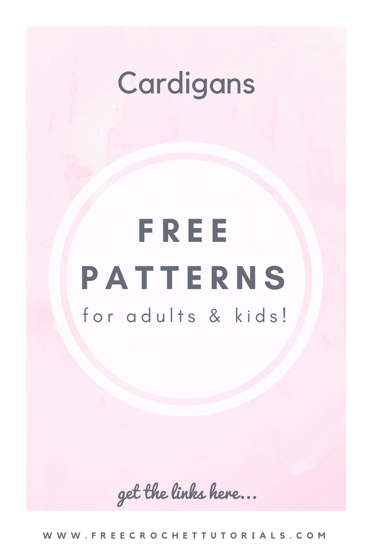 Free Patterns for Cardigans – For Adults and Kids!