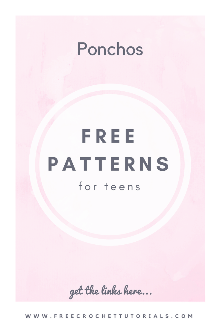 Free Poncho Patterns for Teens