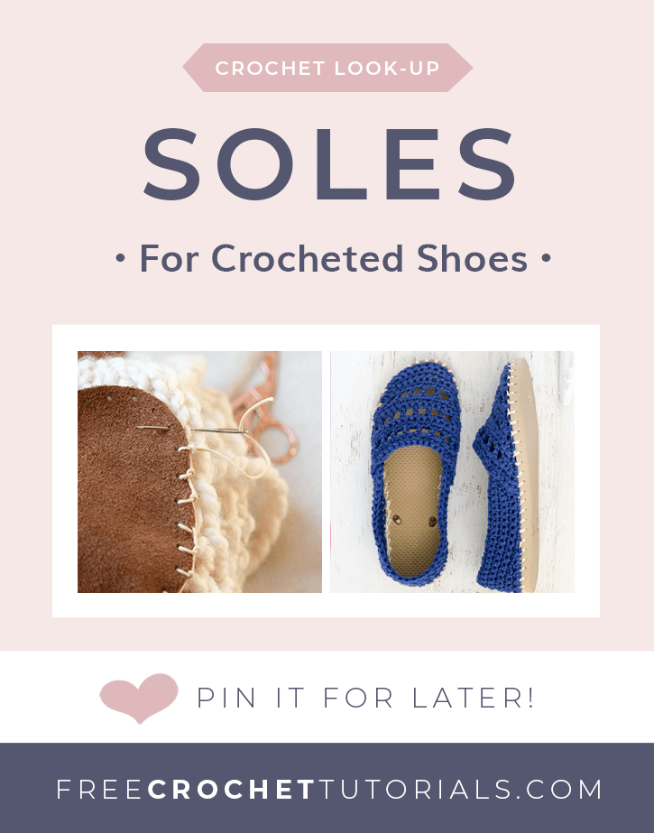 Soles for Crocheted Slippers. Pattern Request. Free Crochet Tutorials. PIN