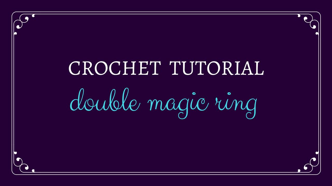 Double Magic Ring Tutorial from Oombawka Design Crochet
