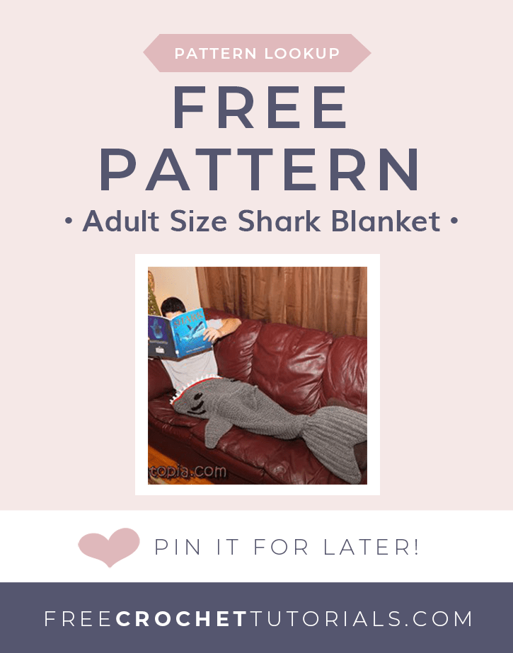Pattern Lookup Adult Shark Blanket Free Pattern Free Crochet Tutorials