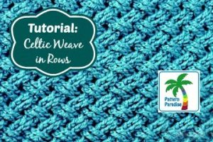 How to Crochet the Celtic Weave in Rows