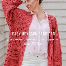 Easy Hexagon Cardigan Video Tutorial