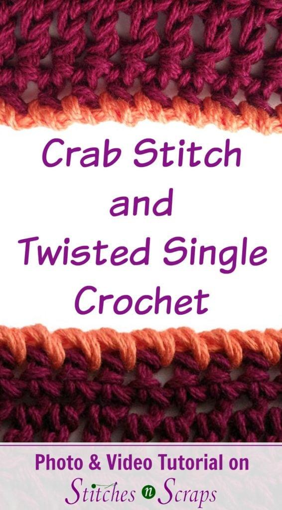 Crab Stitch and Twisted SC Stitch Tutorial