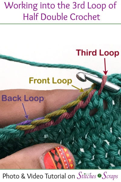 Working into the 3rd Loop of the Half Double Crochet Tutorial