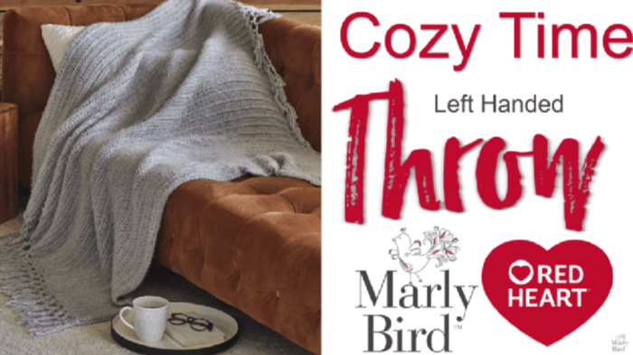 Cozy Time Left Handed Throw by Marly Bird Tutorial