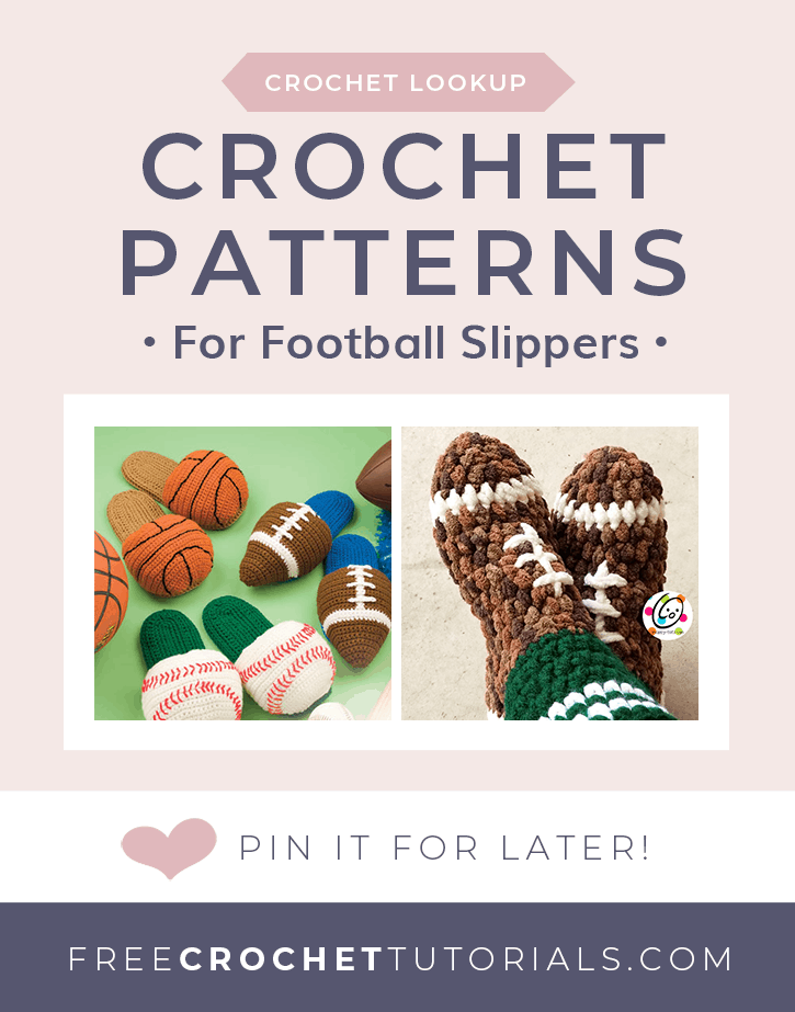 Crochet Patterns for Football Slippers Lookup at Free Crochet Tutorials