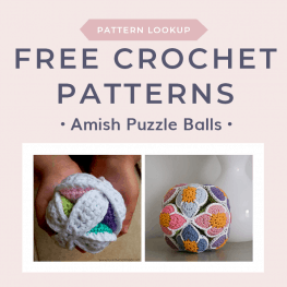 Free Crochet Pattern for Amish Puzzle Balls 2