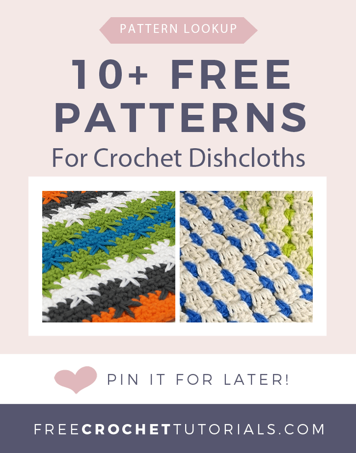 10 Free Patterns for Crochet Dishcloths Pattern Lookup