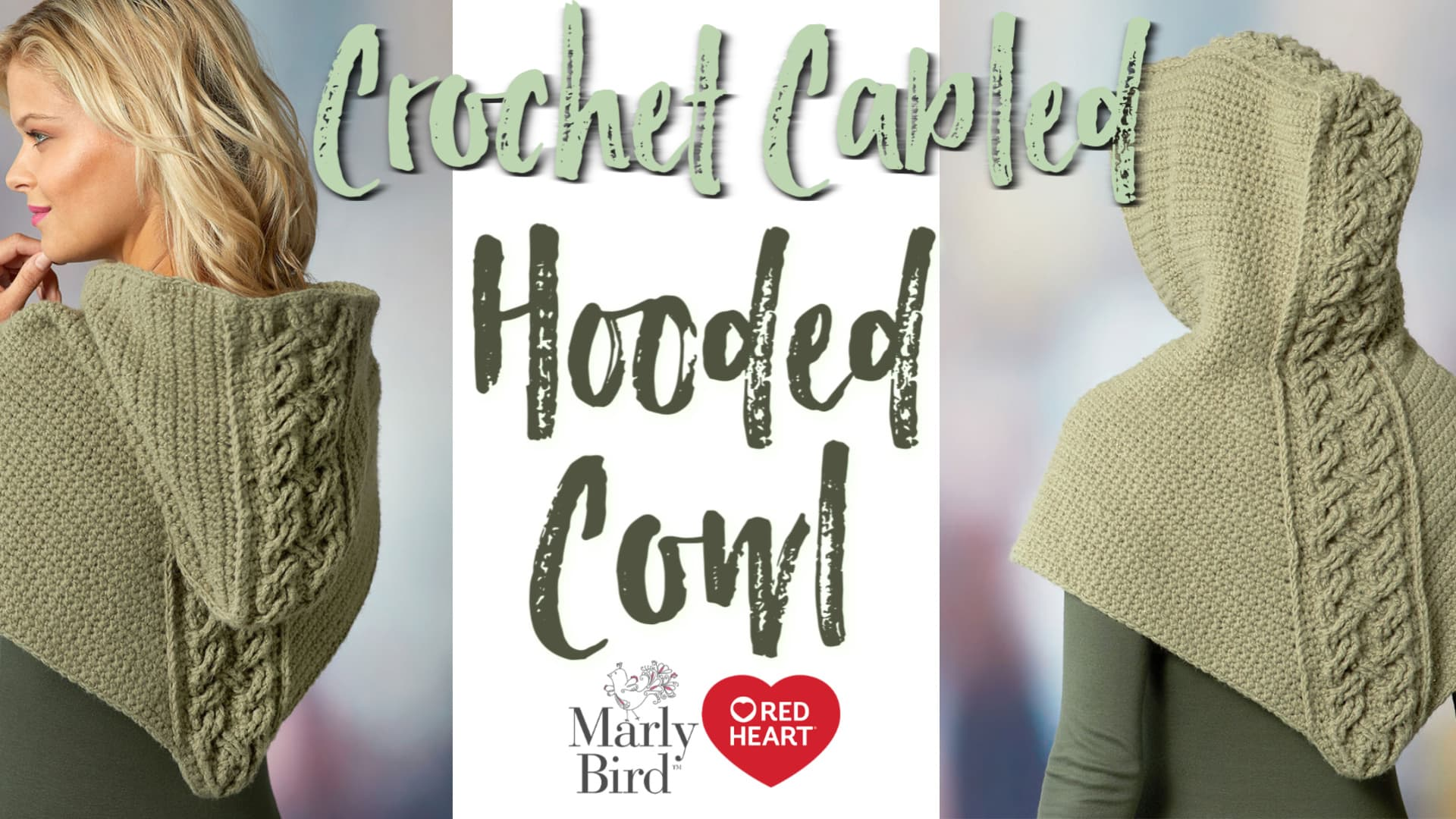 How to Crochet the Cabled Hooded Cowl