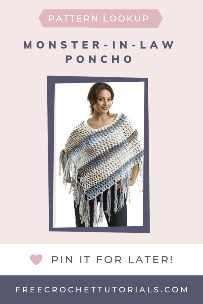 Pattern Lookup Request Monster In Law Poncho Pattern PIN it