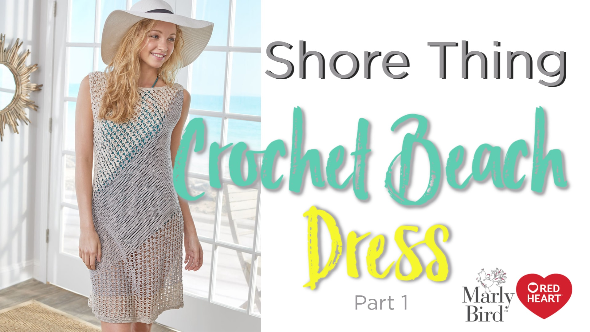 Learn how to crochet the Shore Thing. A Crochet Beach Dress! With this video tutorial and pattern.