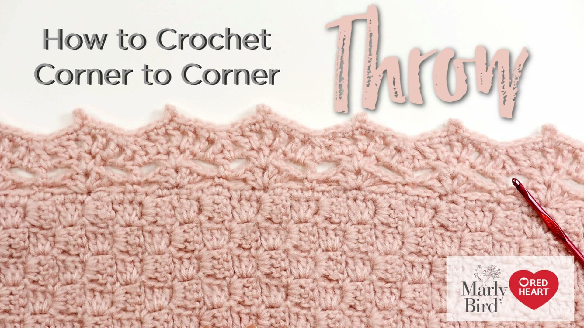 How to Crochet the Corner to Corner Guest Throw