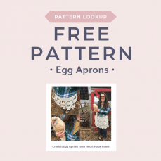 Pattern Lookup Crochet Egg Aprons from Heart Hook Home as seen on Free Crochet Tutorials B