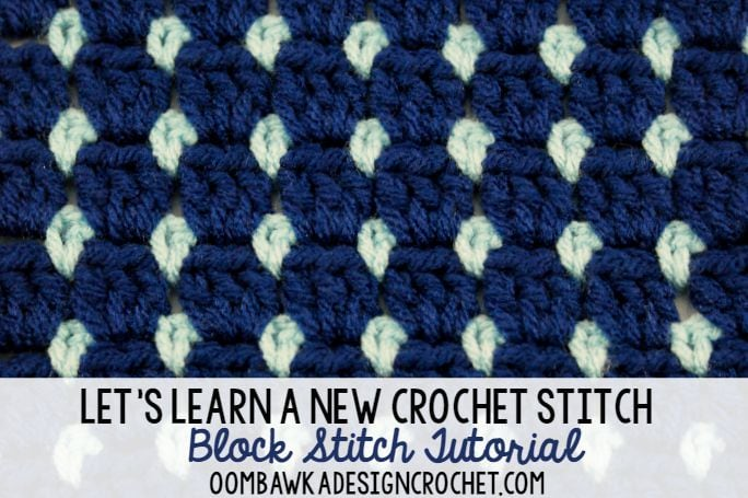 Block Stitch Tutorial Free Crochet Tutorials