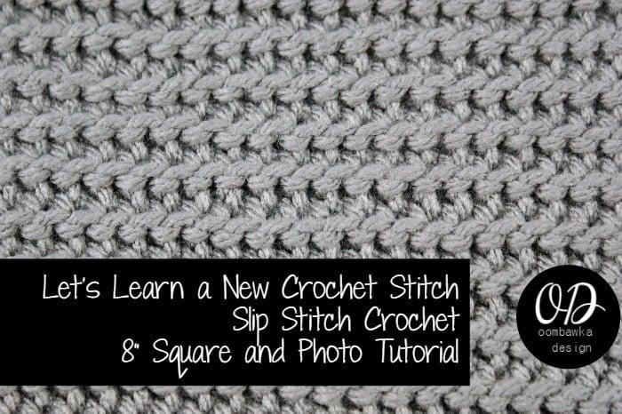 Slip Stitch Crochet Tutorial