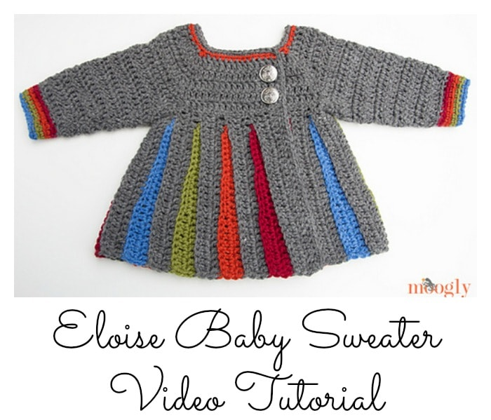 Eloise Baby Sweater Tutorial Free Crochet Tutorials
