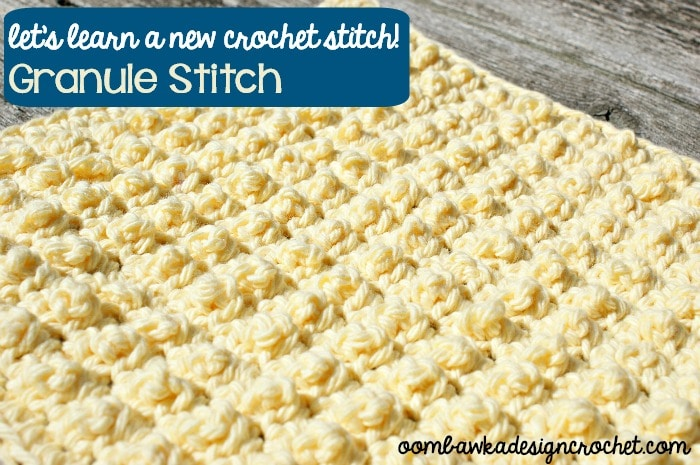 Learn how crochet thegranulestitch pattern with this photo tutorial. Instructions are provided to crochet an 8