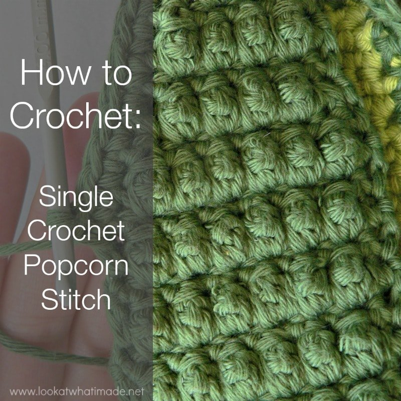 Single Crochet Popcorn Stitch Tutorial Free Crochet Tutorials