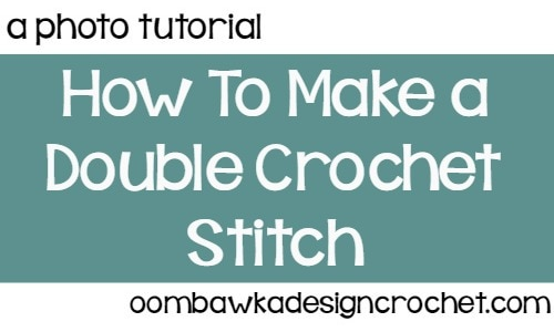 Learn how to make the double crochet stitch (dc) with this photo tutorial.