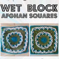 Wet Block Crochet Afghan Squares Tutorial